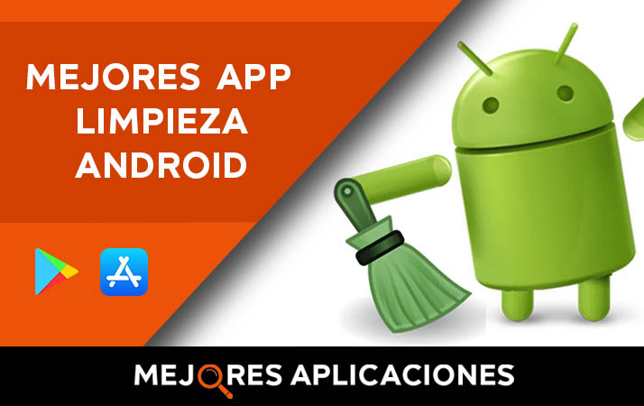 mejores app para limpiar android
